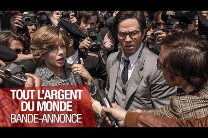 TOUT L'ARGENT DU MONDE, LE RETOUR DE RIDLEY SCOTT