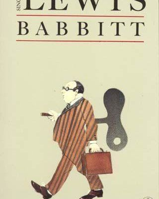 Critique libre: BABBIT (Sinclair Lewis)