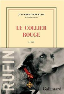 Le collier rouge - Jean-Christophe Rufin