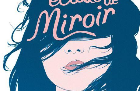 Nos éclats de miroir - Florence Hinkel - Nathan