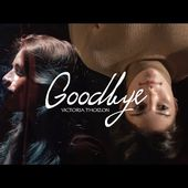 Victoria Thoizon - Goodbye (Official Music Video)