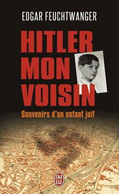 Hitler, mon voisin - Souvenirs d'un enfant juif d'Edgar Feuchtwanger et Bertil Scali