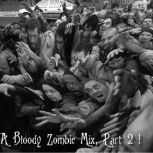 Rev Frost Presents…A Bloody Zombie Mix, Part 2