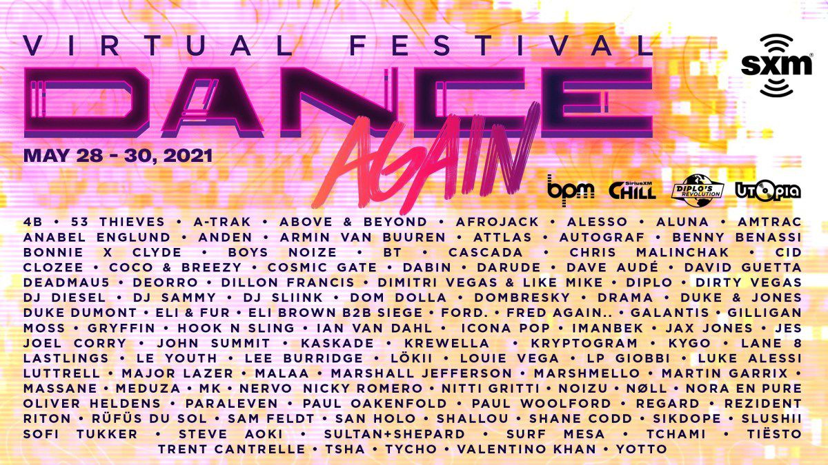 Tiësto date Virtual  Dance Again Festival  may 28, 29 and 30, 2021