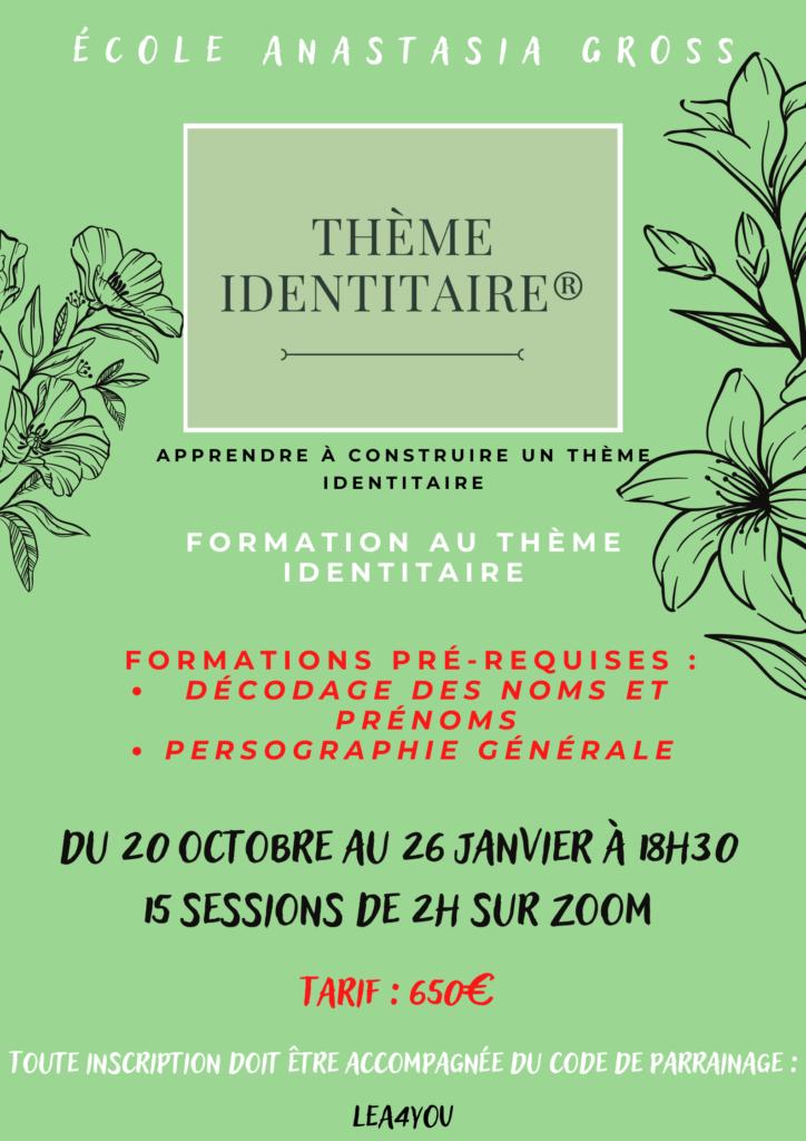 FORMATION THEME IDENTITAIRE® du 20 Octobre 2021 au 26 Janvier 2022