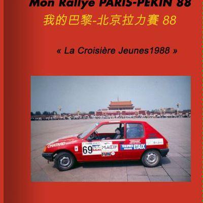 PARIS-PEKIN-1988  Voici mon livre sur notre voyage