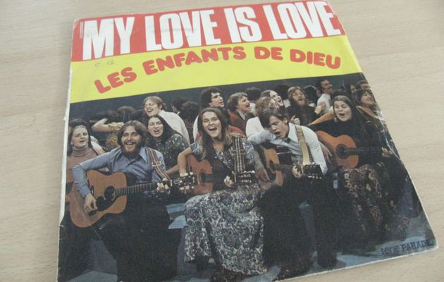 LES ENFANTS DE DIEU - MY LOVE IS LOVE