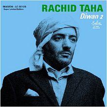 Rachid Taha; le raï rockeur.