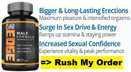 Blackline Edge Male Enhancement: Reviews, Advance Formula For Sexually Active | Stamina