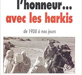 Pour l'honneur... avec les harkis : De 1958 à nos jours de François Meyer  (Auteur), Benoît de Sagazan  (Auteur)