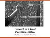 Passeurs, inventeurs, chercheurs, poètes