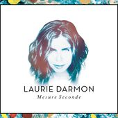 Mesure seconde - EP de Laurie Darmon sur iTunes