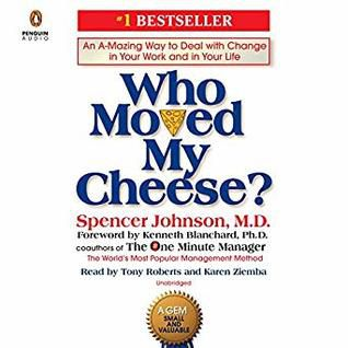 (PDF) DOWNLOAD FREE Who Moved My Cheese? An A-Mazing Way to Deal with Change in Your Work and  in Your Life By Spencer Johnson Free PDF