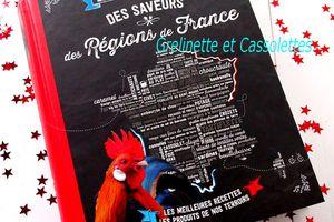 Le Petit Larousse des Saveurs des Régions de France