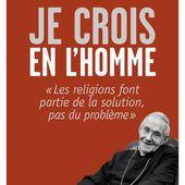 Je Crois en l'Homme - Jean-Louis Tauran, Christophe Roucou - Bayard Culture