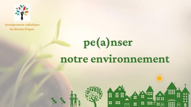 """""""Penser/Panser notre environnement"""" : Projet diocésain 2020-2021"""