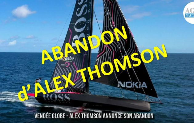 Vendée Globe 2020 - abandon d'Alex Thomson sur Hugo Boss