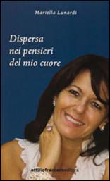 A spasso con i buoni pensieri di Mariella Lunardi. Marzo 2015