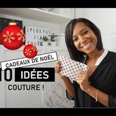 10 inspirations pour des cadeaux de Noël cousus main !