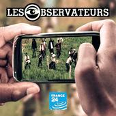 Les Observateurs de France 24. Filmer, vérifier, témoigner.
