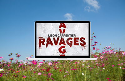 Ravages, un thriller signé Lison Carpentier