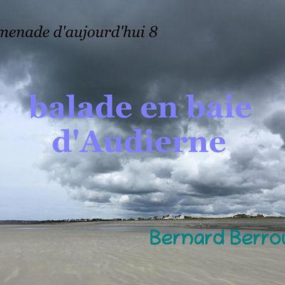 Promenade d'aujourd'hui 8, balade en baie d'Audierne, Bernard Berrou