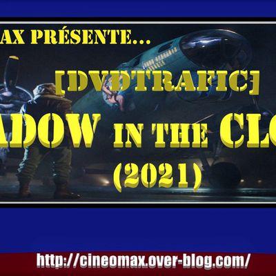 [DVDtrafic] Shadow in the Cloud (2021)