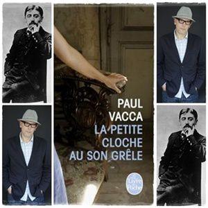 La petite cloche au son grêle - Paul Vacca