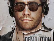 Demolition (2016) de Jean-Marc Vallée