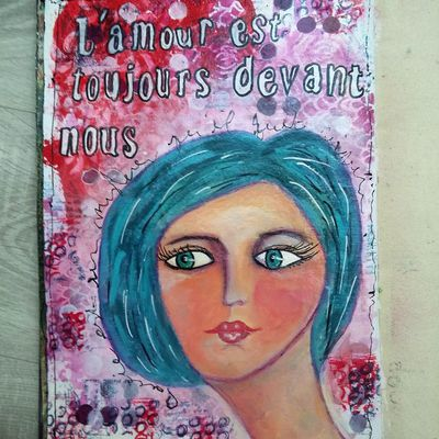 "Mixed Media Art Journal "" L'amour est toujours devant nous""- video tutorial"