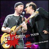 U2 -VertigoTour -29/04/2005 -Vancouver Canada - General Motors Place - U2 BLOG