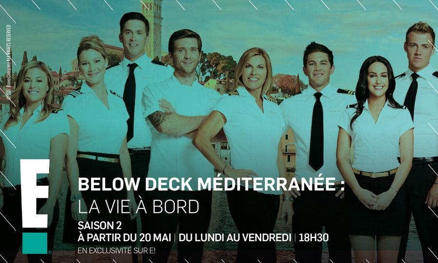 """Le programme """"Below Deck Méditerranée"""" de retour dès ce soir pour une deuxième saison sur E!"""