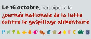 journée nationale de lutte contre le gaspillage alimentaire le 16 octobre