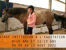 Stage Equitation-8/10 ans et 11/13 ans-Du 09 au 13 Août 2021