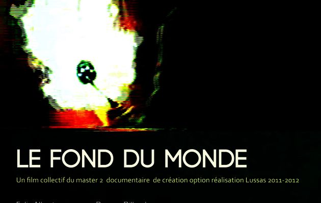 Film collectif - Le fond du monde
