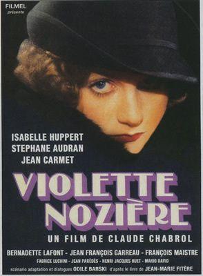 Violette Nozière de Claude Chabrol avec Isabelle Huppert - Stéphane Audran - Jean Carmet - Jean-François Garreaud - Bernadette Lafont - François Maistre - Mario David