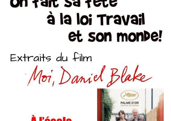 """Projection samedi 14 octobre - Extraits du film """"Moi, Daniel Blake"""" - On fait sa fête à la loi travail"""