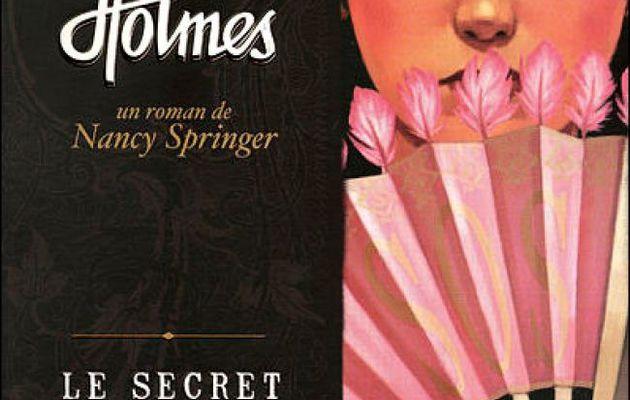 Les enquêtes d'Enola Holmes T4 : Le secret de l'éventail - Nancy Springer