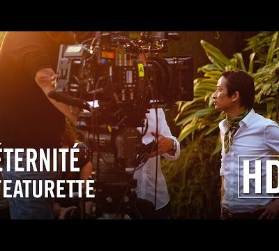 Éternité - Featurette HD