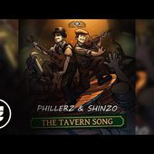 Phillerz & Shinzo - The Tavern Song