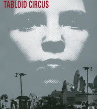 Découverte: «Tabloïd Circus» de Kent Harrington