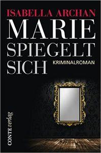 Marie spiegelt sich