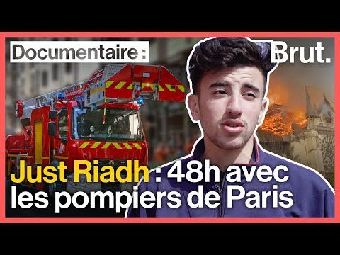 Brut. Documentaire - Just Riadh en immersion avec les sapeurs-pompiers de Paris