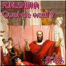 FUKUSHIMA - 18 mai 2011 - Quoi de neuf N°55 - Dernières nouvelles - NATURE(S)