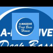 A-Massive - Deep Bass House (Radio Edit)