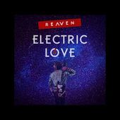 Reaven - Electric Love (Single Version / Summer 2019)