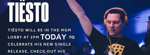 Tiesto will be in the MGM Grand lobby at 2PM today to celebrate his new single release, check out his merch installation, and meet with fans. Be there !