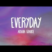 Ariana Grande - Everyday (Audio) feat. Future