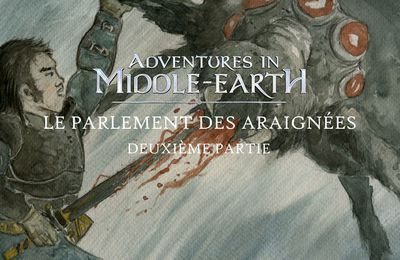 CR Adventure in Middle-Earth : Le Parlement des Araignées (02)