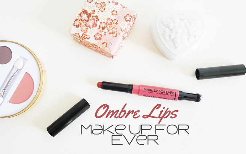 "Un ""Ombré Lips"" facile avec Make Up For Ever"